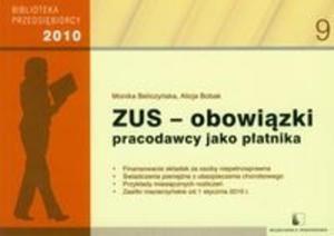 ZUS obowiązki pracodawcy jako płatnika 2010 - 2825684989