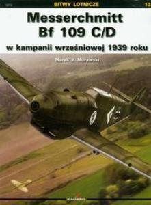 Messerschmitt Bf 109 C/D w kampanii wrześniowej 1939 roku - 2825685748