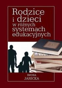 Rodzice i dzieci w różnych systemach edukacyjnych - 2825685807