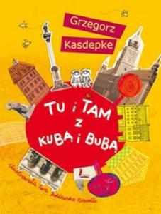 Tu i tam z Kub� i Bub� - 2825685947