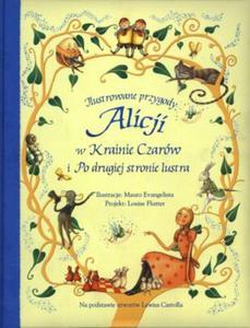 Ilustrowane przygody Alicji w Krainie Czarów i Po drugiej stronie lustra - 2825686213