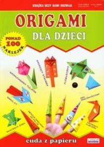 Origami dla dzieci Cuda z papieru