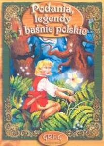 Podania, legendy i baśnie polskie. Lektura z opracowaniem - 2825686671