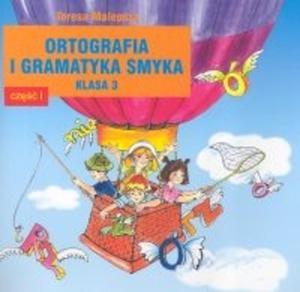 Ortografia i gramatyka smyka. Klasa 3, szkoła podstawowa, część 1 - 2825686815