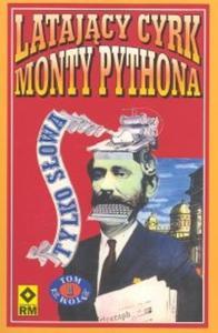 Latający Cyrk Monty Pythona t.1 - 2825686943