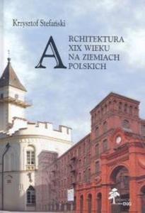 Architektura XIX wieku na ziemiach polskich - 2825687672