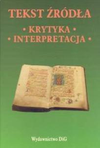 Tekst źródła Krytyka Interpretacja