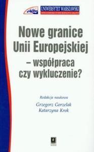 Nowe granice Unii Europejskiej współpraca czy wykluczenie - 2825688046