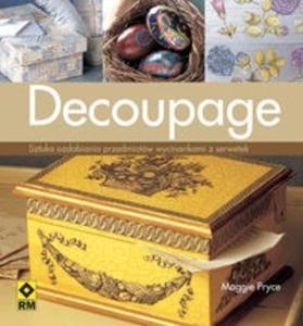 Decoupage. Sztuka ozdabiania przedmiotów wycinkami z papieru - 2825688221