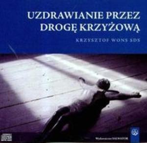 Uzdrawianie przez drogę krzyżową (Płyta CD) - 2825688618