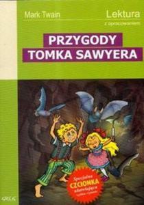 Przygody Tomka Sawyera. Lektura z opracowaniem - 2825688776