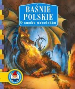 Baśnie polskie O smoku wawelskim - 2825649929