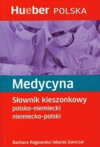 Medycyna. Słownik kieszonkowy polsko-niemiecki, niemiecko-polski - 2825689404