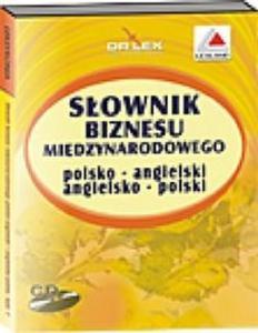 Słownik biznesu międzynarodowego polsko angielski angielsko polski CD - 2825689508