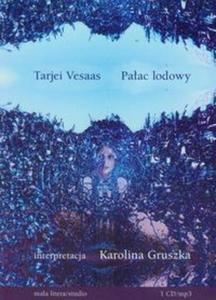 Pałac lodowy (Płyta CD) - 2825689812