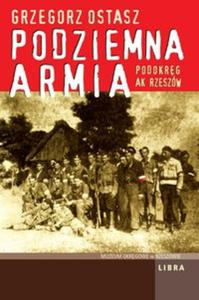 Podziemna Armia Podokręg AK Rzeszów - 2825690771