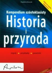 Kompendium szóstoklasisty Historia i przyroda - 2825691276