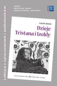 Dzieje Tristana i Izoldy. Lektura z opracowaniem i audiobookiem - 2825691729