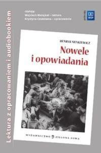 NOWELE I OPOWIADANIA H.SIENKIEWICZ Lektura z opracowaniem i audiobookiem - 2825691731