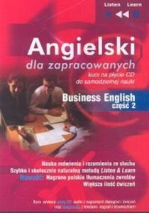 Angielski dla zapracowanych Business English część 2 (Płyta CD) - 2825693190