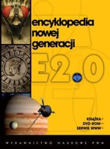 Encyklopedia nowej generacji E2.0 + DVD-ROM - 2825693517