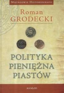 Polityka pieniężna Piastów - 2825693559