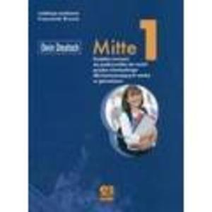 Język niemiecki. Dein Deutsch. Mitte 1. Klasa 1 gimnazjum, podręcznik - 2825650404