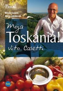 Moja Toskania! Vito Casetti - 2825693622