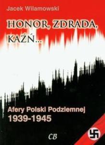 Honor, zdrada, kaźń t.2 - 2825694424