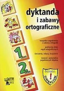 Dyktanda i zabawy ortograficzne - klasy 1-2 gimnazjum - 2825650534