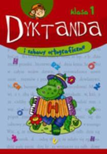 Dyktanda i zabawy ortograficzne - klasa 1 - 2825650536
