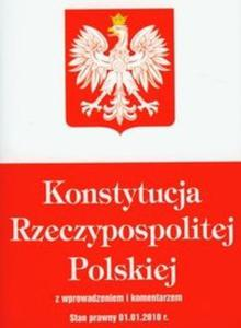 Konstytucja Rzeczypospolitej Polskiej z wprowadzeniem i komentarzem - 2825694790