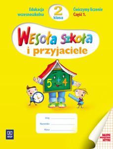 Wesoła szkoła i przyjaciele 2 Ćwiczymy liczenie Część 1 - 2825695140
