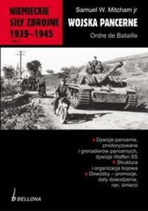 Niemieckie siły zbrojne 1939-1945 tom 3 Wojska pancerne Ordre de Bataille - 2825695271