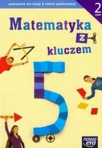 Matematyka z kluczem 5 Podręcznik Część 2