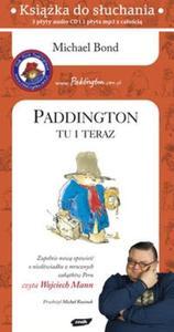 Paddington tu i teraz (Płyta CD) - 2825695397