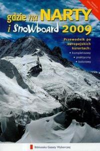 Gdzie na narty i snowboard 2009 - 2825696303
