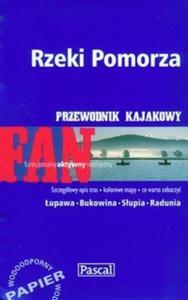 Rzeki Pomorza przewodnik kajakowy - 2825696328