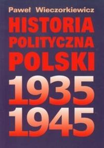 Historia polityczna Polski 1935-1945 - 2825696332