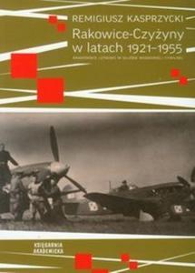Rakowice-Czyżyny w lataCH 1921-1955 - 2825697473
