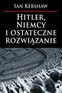 Hitler, Niemcy i ostateczne rozwiązanie - 2825697502