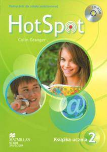 Hot Spot.Klasa 2. Szkoła podstawowa. Język angielski. Książka ucznia + CD gratis - 2825697673