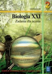 Biologia XXI Zadania dla ucznia gimnazjum. Część 2.