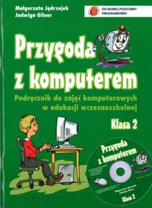 Przygoda z komputerem. Klasa 2. Podręcznik + CD. - 2825698714