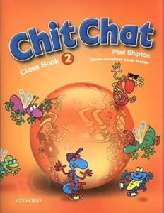 Chit Chat 2 - Class Book - 2825699427