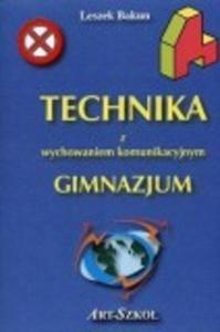 Technika z wychowaniem komunikacyjnym.Klasa 1-3. Gimnazjum. Ćwiczenia - 2825699590