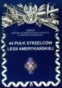 44 pułk strzelców legii amerykańskiej - 2825701541