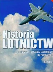 Historia lotnictwa. Od maszyny latającej Leonarda da Vinci do podboju kosmosu - 2825702192