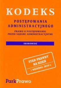 Kodeks postępowania administracyjnego Prawo o postepowaniu przed Sądami Administracyjnymi - 2825703040