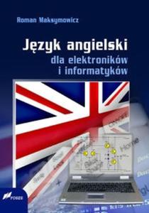 Język angielski dla elektroników i informatyków - 2825703237